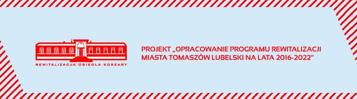Program Rewitalizacji Miasta Tomaszów Lubelski na lata 2016-2022